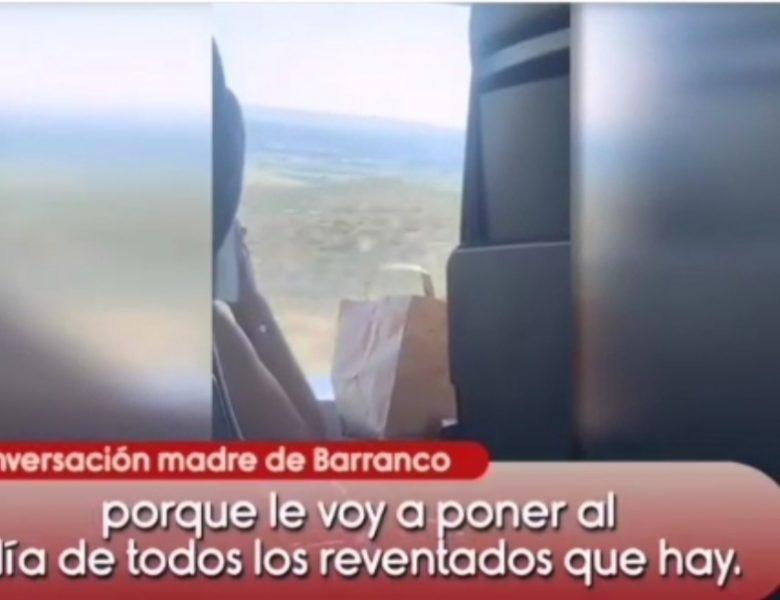 «Gentuza», «Reventados» La madre de Barranco grabada sin darse cuenta